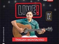 Cantor Thauan Montalvão fará live beneficente dia 23 de julho em prol de Júlia Gabrielly.