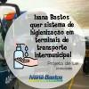Ivana quer sistema de higienização em terminais de transporte intermunicipal.