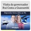 Governador Rui Costa estará em Guanambi na próxima segunda-feira para inaugurar aviação comercial.