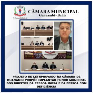 Projeto de Lei aprovado na Câmara de Guanambi propõe implantar Fundo Municipal dos Direitos da Pessoa Idosa e da Pessoa com Deficiência.