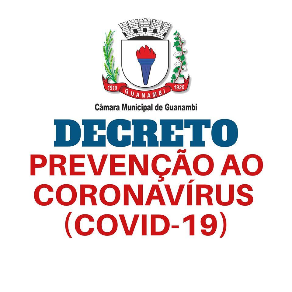 O Presidente da Câmara de Guanambi decreta medidas de prevenção ao Coronavírus (COVID-19).