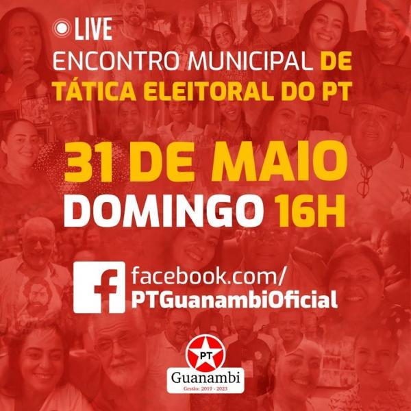 Encontro do PT aquece Guanambi para a disputa das eleições 2020.