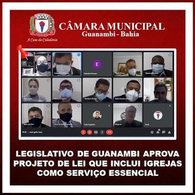 Legislativo de Guanambi aprova projeto de lei que inclui igrejas como serviço essencial.