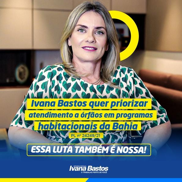 PL de Ivana prioriza atendimento a órfãos em programas habitacionais da Bahia.